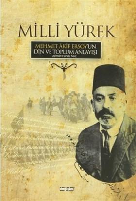 Milli Yürek -Mehmet Akif Ersoy
