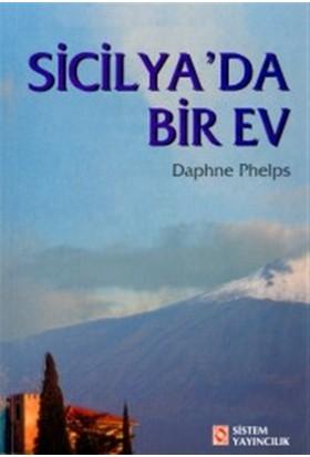Sicilya'da Bir Ev - Daphne Phelps