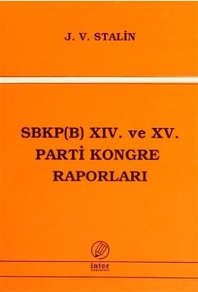 SBKP (B) 14. ve 15 Parti Kongre Raporları