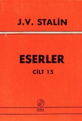 J. V. Stalin Eserler Cilt 15