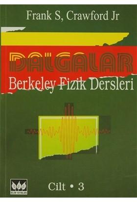 Dalgalar Berkeley Fizik Dersleri Cilt:3 - Frank S. Crawford
