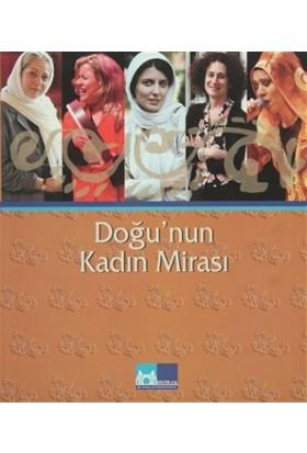Doğu'nun Kadın Mirası
