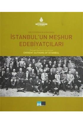 Bir Fotoğrafın Aynasında İstanbul'un Meşhur Edebiyatçıları