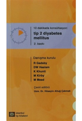 10 Dakikada Konsültasyon: Tip 2 Diyabetes Mellitus