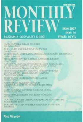 Monthly Review Bağımsız Sosyalist Dergi Sayı: 16 / Ekim 2007