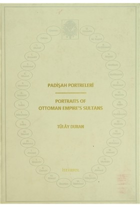 Padişah Portreleri / Portraits Of Ottoman Empire's Sultans