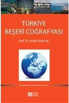 Türkiye Beşeri Coğrafyası - Hayati Doğanay
