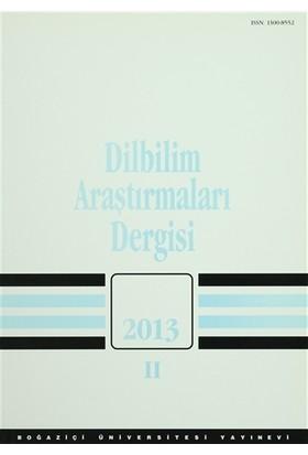 Dilbilim Araştırmaları Dergisi: 2013 / 2