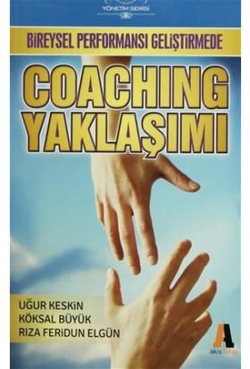 Bireysel Performansı Geliştirmede Coaching Yaklaşımı