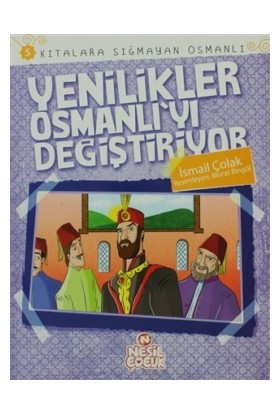 Kıtalara Sığmayan Osmanlı: 5 Yenilikler Osmanlı'yı Değiştiriyor