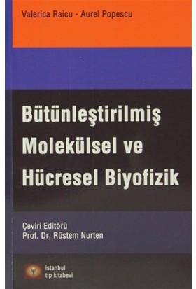 Bütünleştirilmiş Molekülsel Ve Hücresel Biyofizik