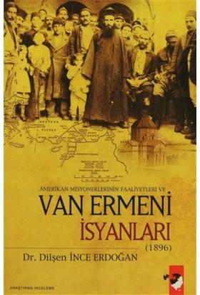 Amerikan Misyonerlerinin Faaliyetleri ve Van Ermeni İsyanları (1896)