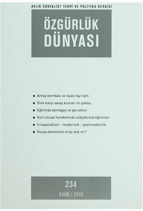 Özgürlük Dünyası Aylık Sosyalist Teori ve Politika Dergisi Sayı : 234 - Ekim 2012