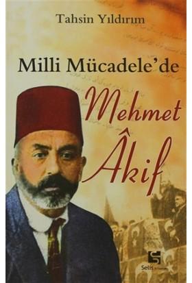 Milli Mücadele'de Mehmet Akif