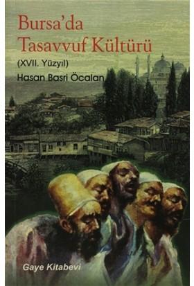 Bursa'da Tasavvuf Kültürü (XVII Yüzyıl)