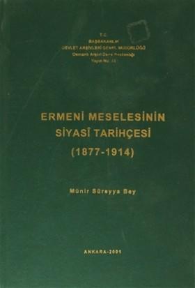 Ermeni Meselesinin Siyasi Tarihçesi ( 1877-1914 )