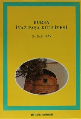 Bursa İvaz Paşa Külliyesi