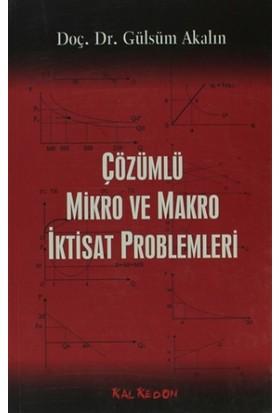 Çözümlü Mikro ve Makra İktisat Problemleri