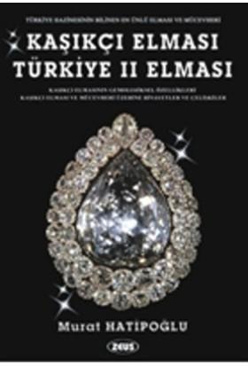 Kaşıkçı Elması: Türkiye 2. Elması - Spoonmarker's Diamond - Murat Hatipoğlu