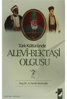 Türk Kültüründe Alevi-Bektaşi Olgusu
