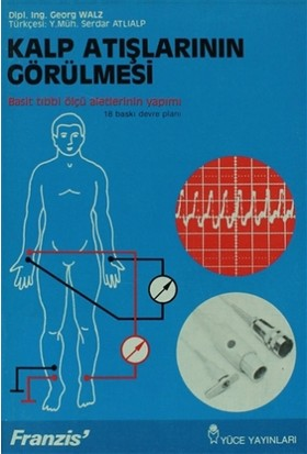 Kalp Atışlarının Görülmesi Basit Tıbbi Ölçü Aletlerinin Yapımı