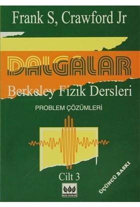 Dalgalar Berkeley Fizik Dersleri Cilt - 3 Problem Çözümleri