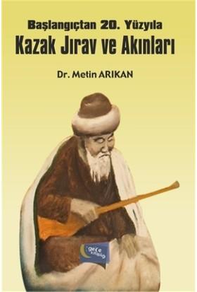 Başlangıçtan 20. Yüzyıla Kazak Jırav ve Akınları