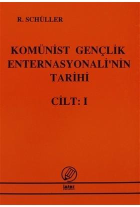 Komünist Gençlik Enternasyonali'nin Tarihi Cilt:1