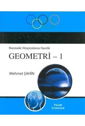 Matematik Olimpiyatlarına Hazırlık Geometri - 1 - Mehmet Şahin