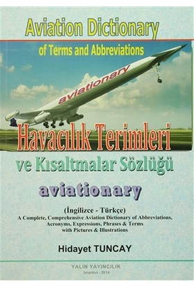 Havacılık Terimleri ve Kısaltmalar Sözlüğü / Aviation Dictio - Hidayet Tuncay