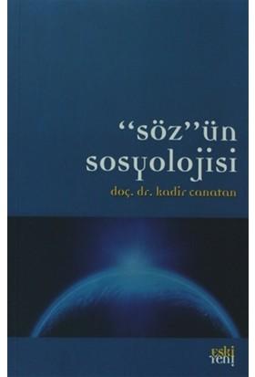 Söz'ün Sosyolojisi