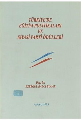 Türkiye'de Eğitim Politikaları ve Siyasi Parti Ödülleri