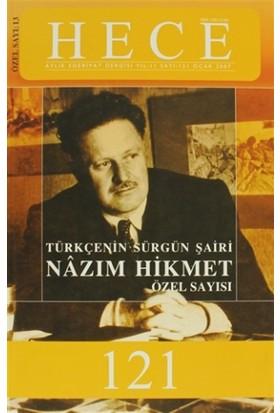 Hece Aylık Edebiyat DergisiTürkçenin Sürgün Şairi Nazım Hikmet Özel Sayısı: 13 - 121