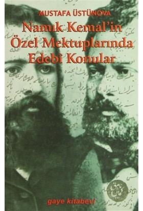 Namık Kemal'in Özel Mektuplarında Edebi Konular