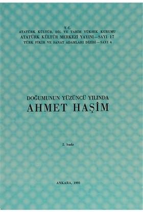 Doğumunun Yüzüncü Yılında Ahmet Haşim