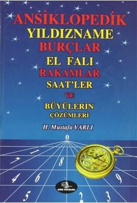 Ansiklopedik Yıldızname Burçlar El Falı Rakamlar Saat'ler ve Büyülerin Çözümleri