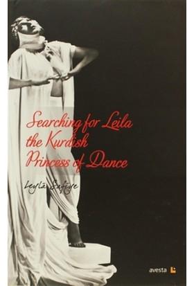 Searching for Leila the Kurdish Princess of Dance