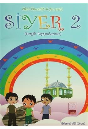 Siyer 2 - Okul Öncesi (4-6 Yaş Arası)