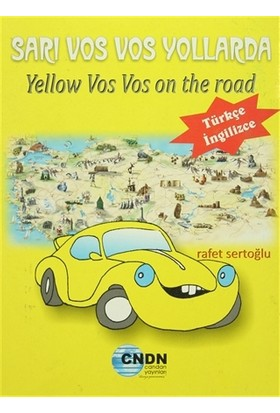 Sarı Vos Vos Yollarda / Yellow Vos Vos on the Road - Rafet Sertoğlu