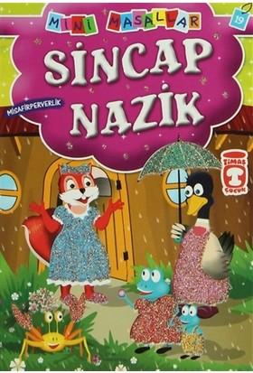 Sincap Nazik - Müjgan Şeyhi