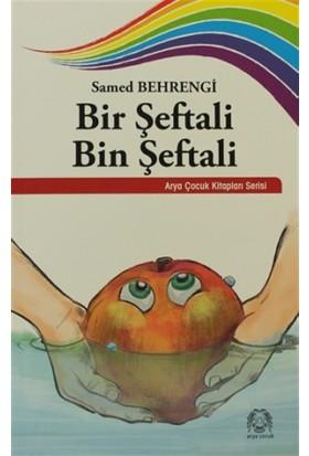 Bir Şeftali Bin Şeftali - Samed Behrengi