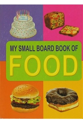 Food My Small Board Book Of