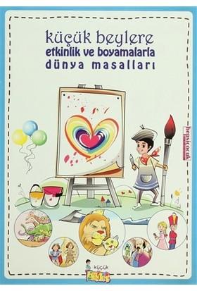 Küçük Beylere Etkinlik ve Boyamalarla Dünya Masalları (5 Kitap - 1 CD Takım)