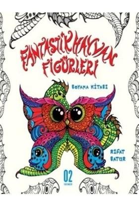 Fantastik Hayvan Figürleri - Boyama Kitabı