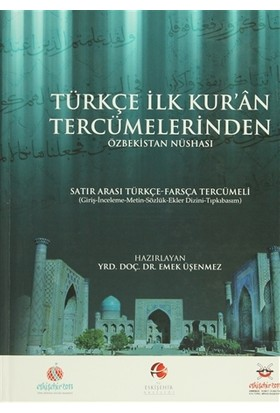 Türkçe İlk Kuran Tercümelerinden: Özbekistan Nüshası