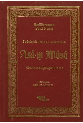 Asa-yı Musa - Bediüzzaman Said Nursi