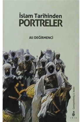 İslam Tarihinden Portreler