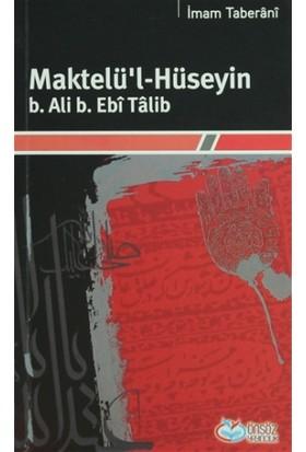 Maktelü'l-Hüseyin B.Ali B. Ebi Talib
