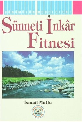 Sünneti İnkar Fitnesi