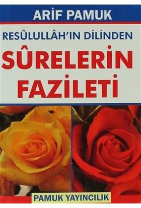 Resulullah'ın Dilinden Surelerin Fazileti (Dua-105)
